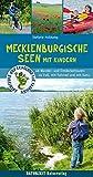 Mecklenburgische Seen mit Kindern: 46 Wander- und...
