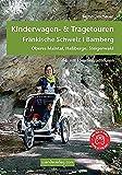 Kinderwagen- & Tragetouren Fränkische Schweiz   Bamberg:...