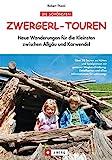 Zwergerl-Touren: Neue Wanderungen für die Kleinsten...