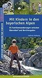 Mit Kindern in den bayerischen Alpen