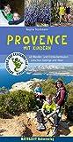 Provence mit Kindern: 40 Wander- und Entdeckertouren...