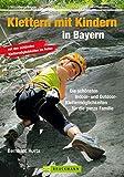 Klettern mit Kindern in Bayern: Die schönsten Indoor und...