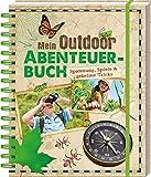 Mein Outdoor-Abenteuerbuch: Spannung, Spiele & geheime...